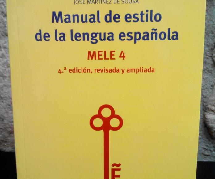 MANUAL DE ESTILO DE LA LENGUA ESPAÑOLA (MELE 4): SECCIONES de Librería Nueva Plaza Universitaria