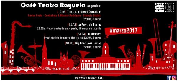 Programación Marzo 2017 en Café Teatro Rayuela