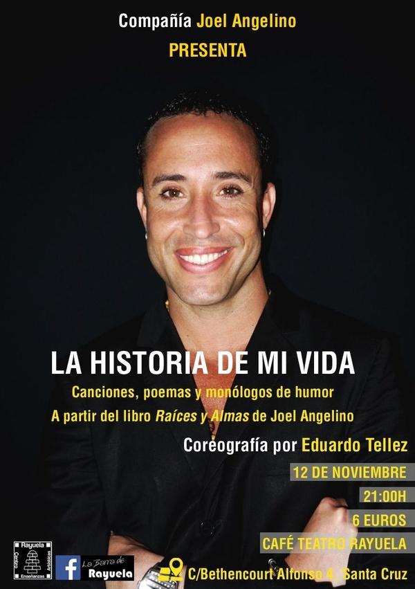 MONÓLOGO 'LA HISTORIA DE MI VIDA'  por JOEL ANGELINO en Café Teatro Rayuela.