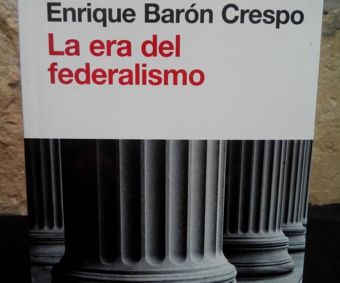 La era del federalismo