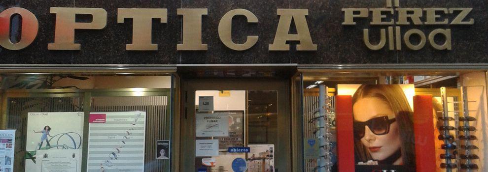 Ópticas en Madrid | Óptica Pérez Ulloa