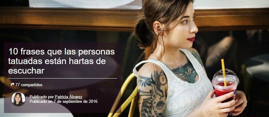 10 frases que las personas tatuadas están hartas de escuchar