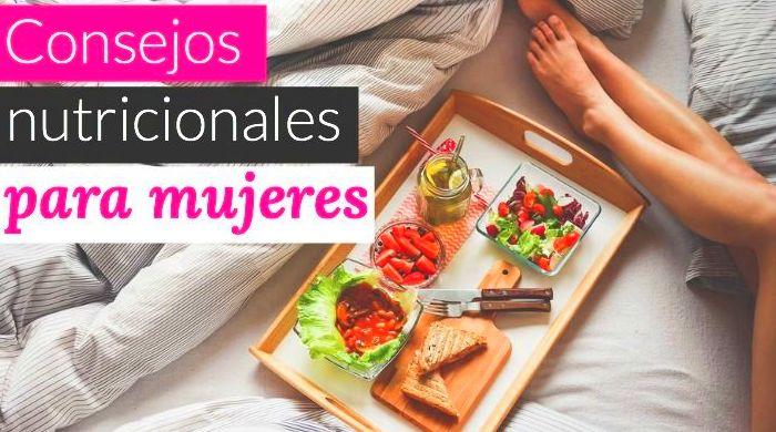 Consejos nutricionales para mujeres por Ana Alexandre