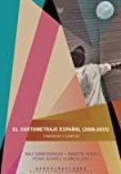 El cortometraje español (2000-2015): SECCIONES de Librería Nueva Plaza Universitaria