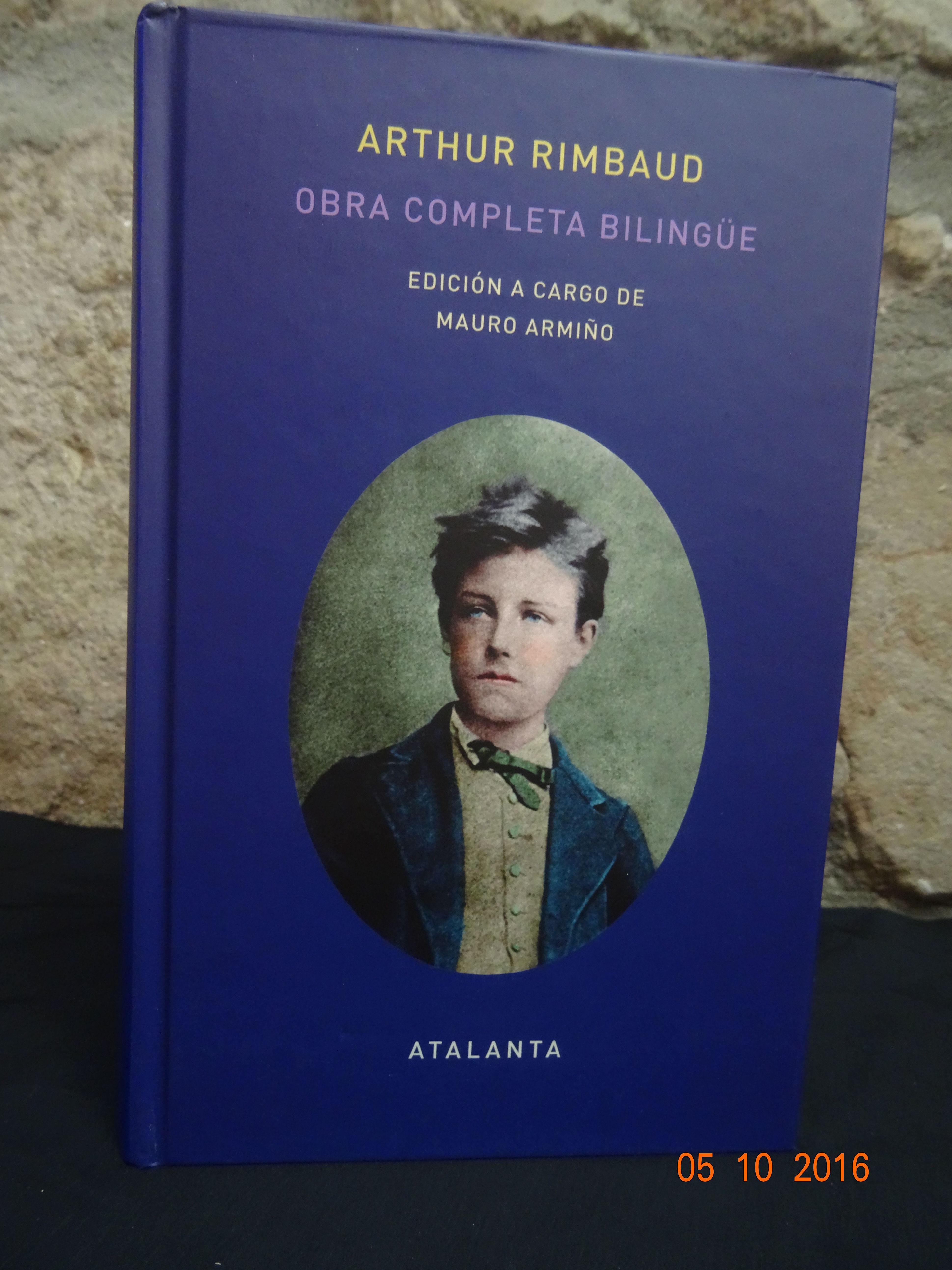 Arthur Rimbaud Obra completa bilingüe: SECCIONES de Librería Nueva Plaza Universitaria
