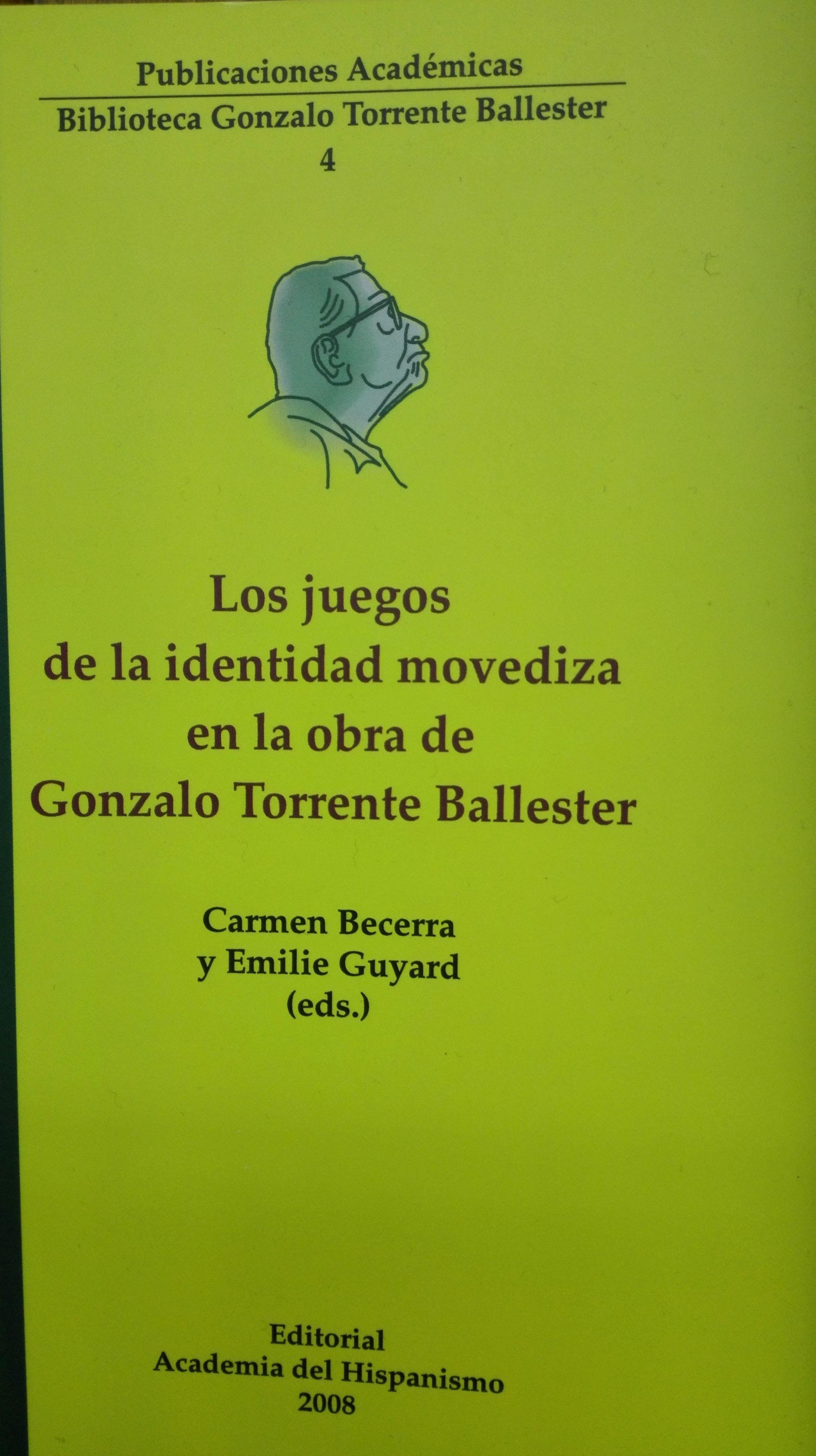 Los juegos de la identidad movediza en la obra de Gonzalo Torrente Ballester