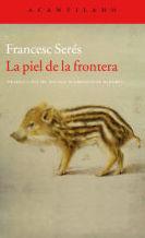 La piel de la frontera: SECCIONES de Librería Nueva Plaza Universitaria