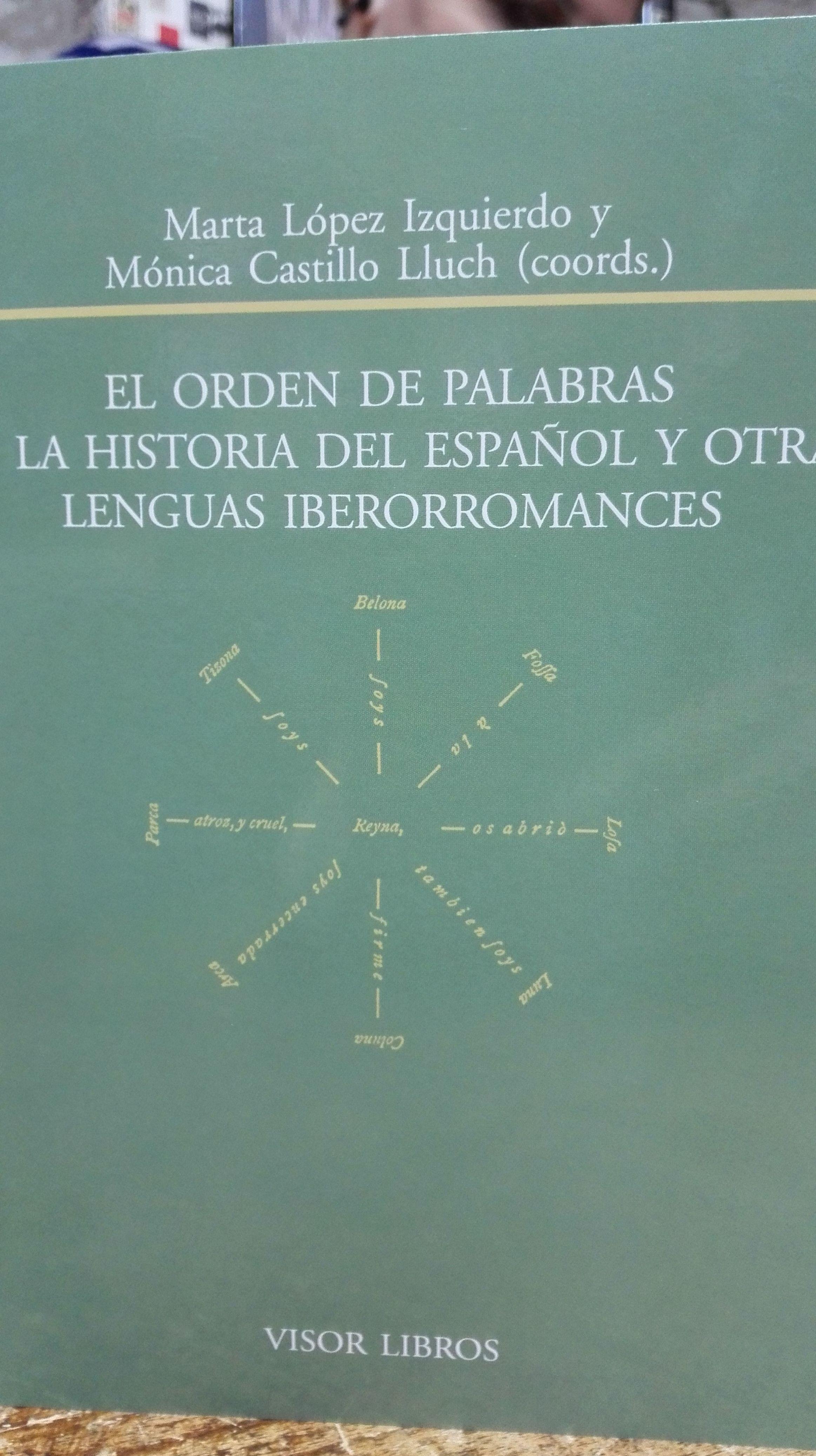 El origen de las palabras, la historia del Español y otras lenguas Iberorromances