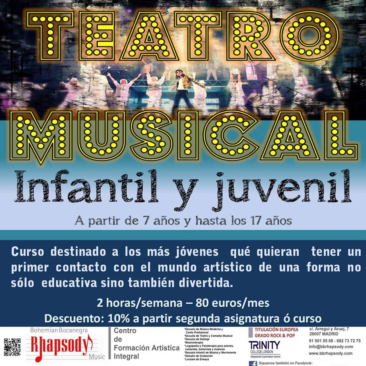 TEATRO MUSICAL infantil y juvenil a partir de 7 años y hasta los 17