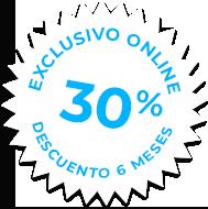 Exclusivo online - 30% descuento 6 meses