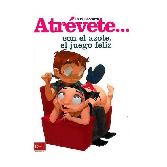 ATREVETE CON EL AZOTE, EL JUEGO FELIZ:  de SEXMIL 1