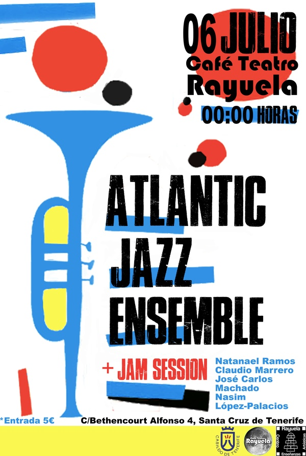 AFTERCONCERT DE CANARIAS JAZZ & MÁS HEINEKEN EN RAYUELA: JAM SESSION CON ATLANTIC JAZZ ENSEMBLE