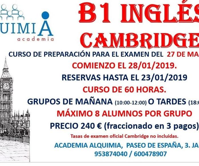 B1 INGLES CAMBRIDGE. Examen oficial 27/03/2019: NUESTRA OFERTA FORMATIVA de Alquimia
