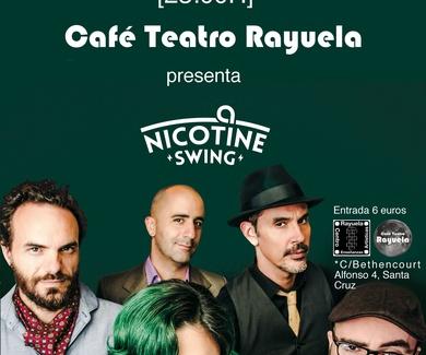 CAFÉ TEATRO RAYUELA PRESENTA NICOTINE SWING