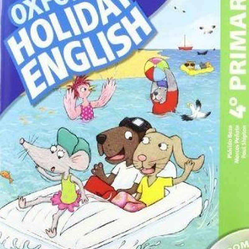 Holiday English 4 Primaria: Student's Pack. OXFORD.  9780194546317