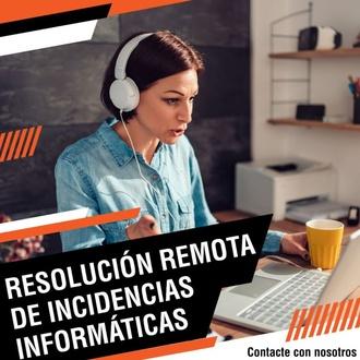 Resolución de remota de incidencias informáticas