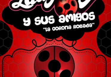 Ladybug y sus amigos - La corona robada