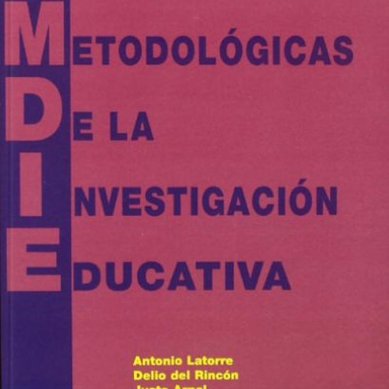 Bases metodológicas de la investigación educativa:  de Ediciones Experiencia