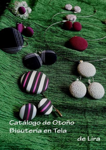 Bisutería en tela de Lira colección otoño: Lira Naturaleza-(r)en Mis creaciones