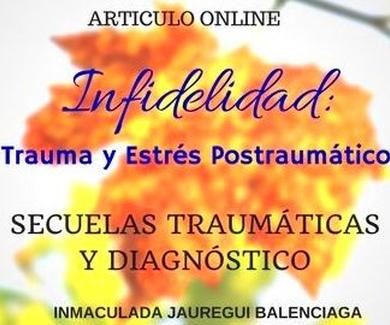 Infidelidad: Trauma y Estrés Postraumático