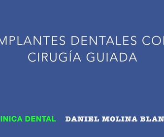 Ortodoncia: Tratamientos y tecnología de Clínica Dental Daniel Molina