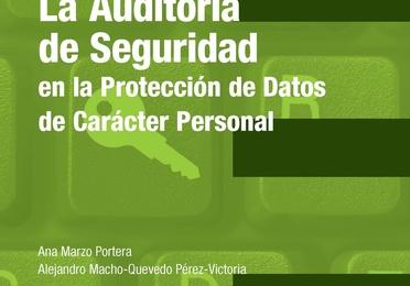 La auditoría de seguridad en la protección de datos de carácter personal