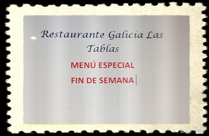 Menú especial fin de semana : Carta de Restaurante Galicia Las Tablas