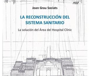 La Reconstrucción del sistema sanitario