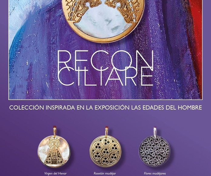 """MONREAL DISEÑA  LAS JOYAS OFICIALES DE """"RECONCILIARE"""" XXII EXPOSICIÓN DE LAS EDADES DEL HOMBRE 2017"""