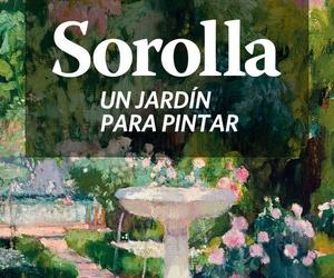 """Exposición """"Sorolla. Un jardín para pintar"""""""
