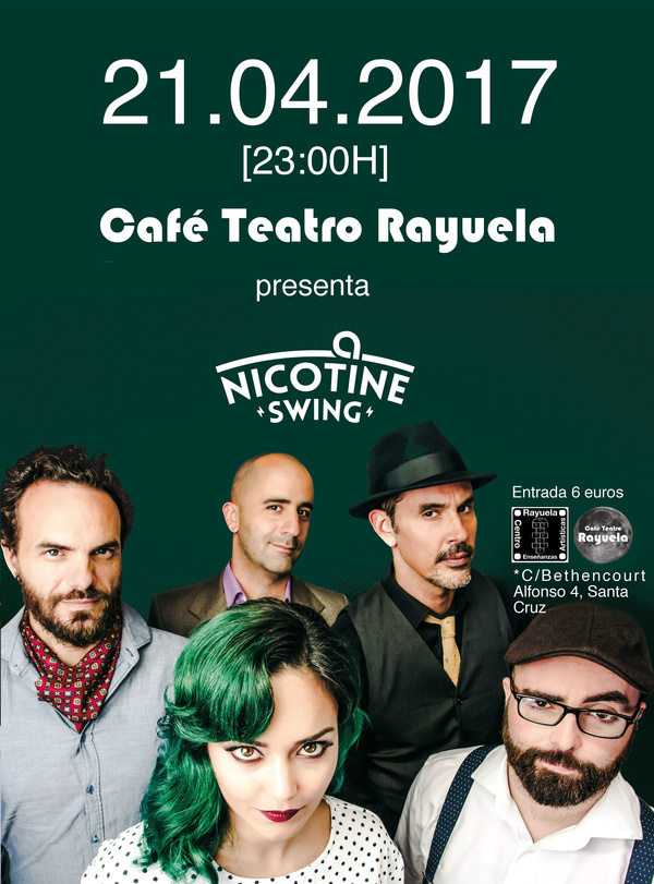 NICOTINE SWING EN CAFÉ TEATRO RAYUELA