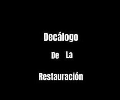 Decálogo de la restauración