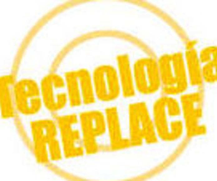 Tecnologia Replace