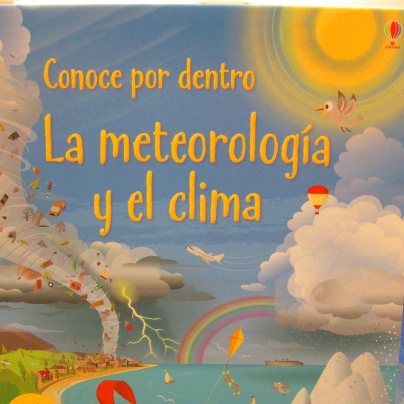 CONOCER POR DENTRO. LA METEOROLOGÍA Y EL CLIMA. KATIE DAYNES