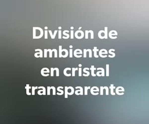 División de ambientes en cristal transparente u opaco sin perfilería inferior. Cristalería Formas