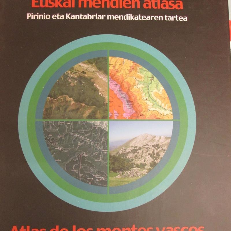 EUSKAL MENDIEN ATLASA / ATLAS DE LOS MONTES VASCOS