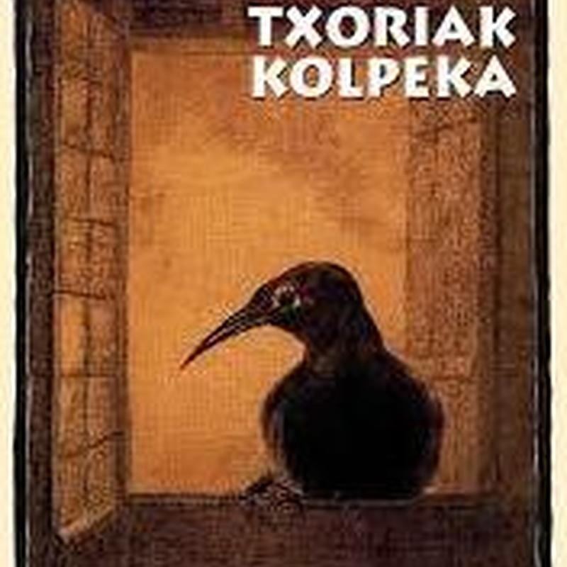 TXORIAK KOLPEKA