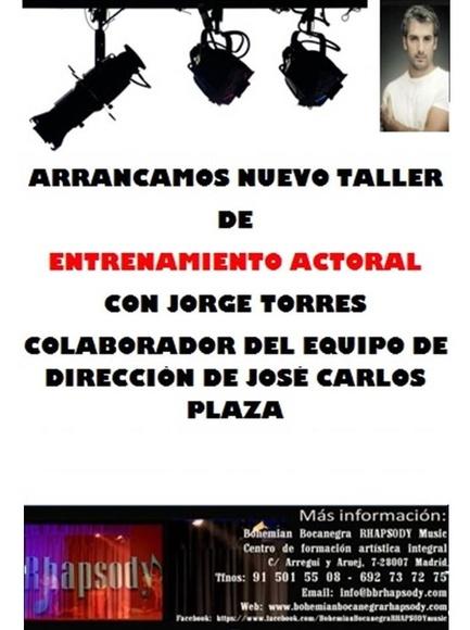 ENTRENAMIENTO ACTORAL con Jorge Torres