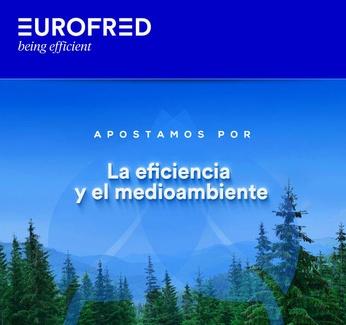 Eurofred apuesta por la eficiencia y el medio ambiente
