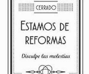 Del 19 al 30(ambos inclusive)estaremos cerrados por reformas.