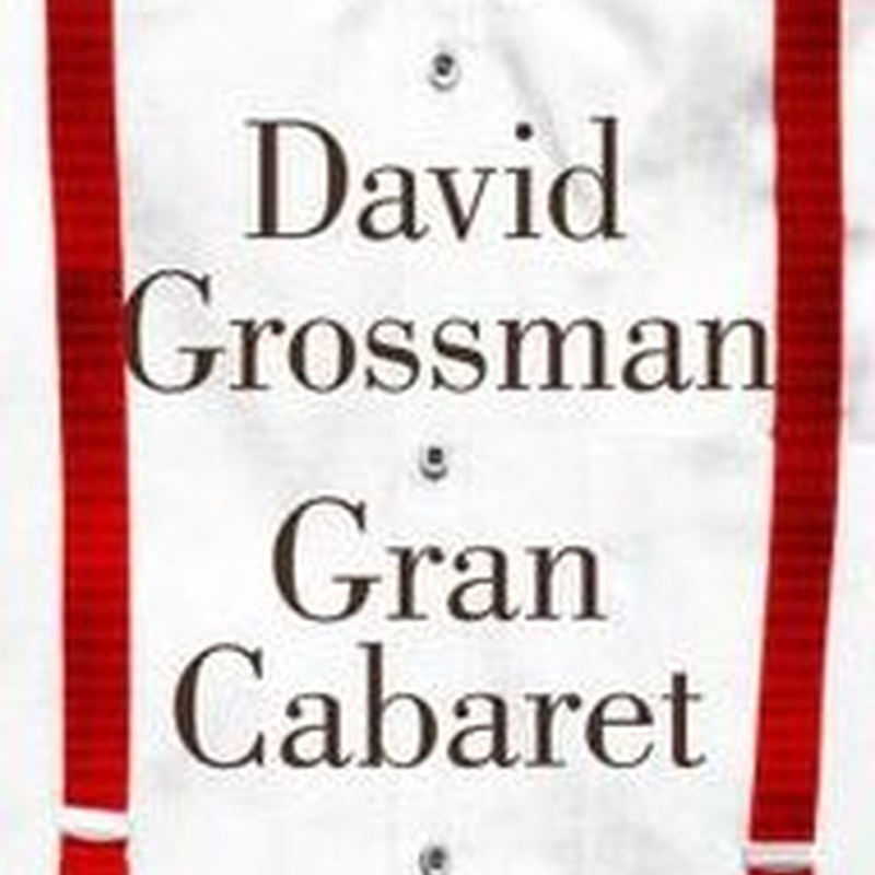 GRAN CABARET GROSSMAN, DAVID