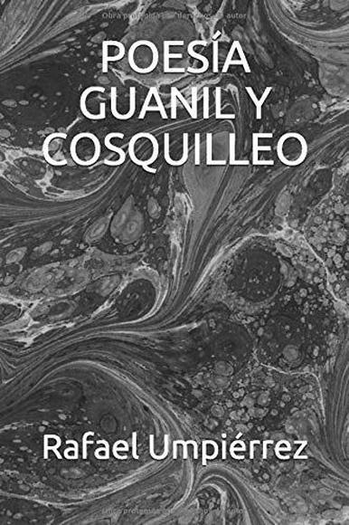Poesía guanil y cosquilleo:  de Rafael Umpiérrez