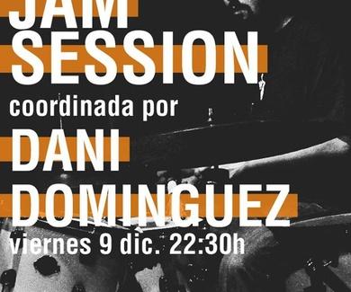 JAM SESSION COORDINADA POR DANI DOMINGUEZ
