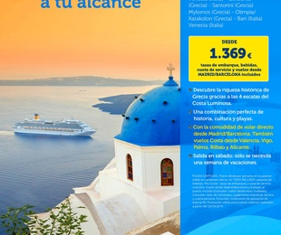 Costa Luminosa Islas Griegas - Vuelos y Todo Incluido desde 1.369 Euros
