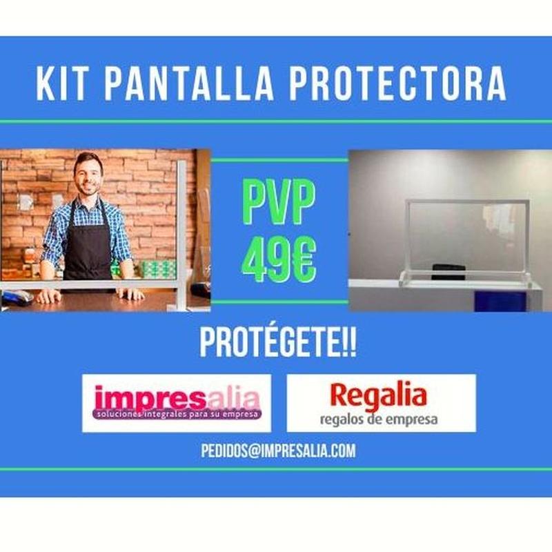 OFERTA KIT DE PANTALLA PROTECTORA: Serveis de Impresalia Mongrafic