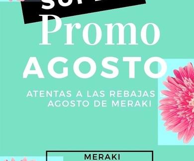 Promociones Agosto en tratamientos de Meraki Belleza