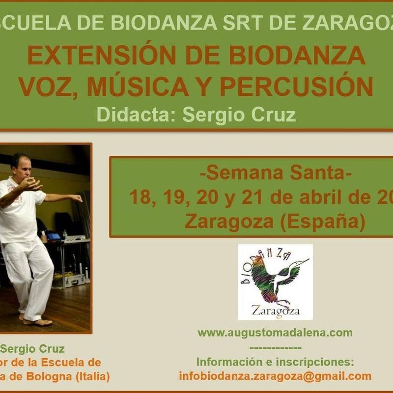 Extensión Biodanza Voz, Música y Percusión. Con Sergio Cruz. En Zaragoza. Semana Santa 2019.