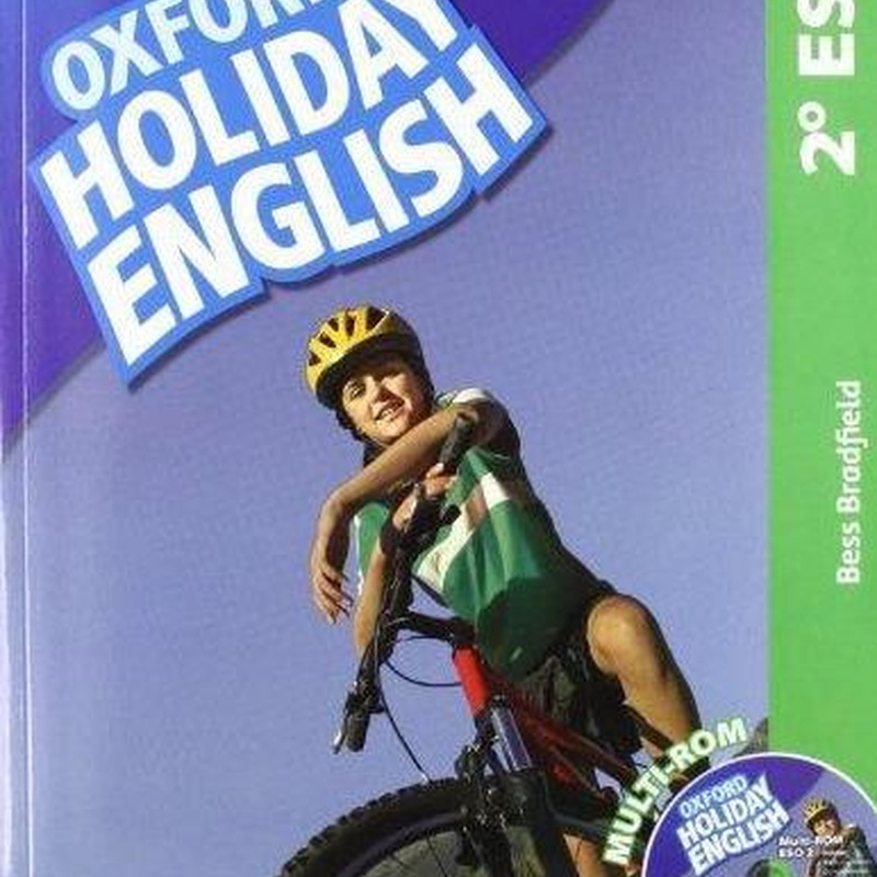 Holiday English 2º ESO. OXFORD. 9780194014519