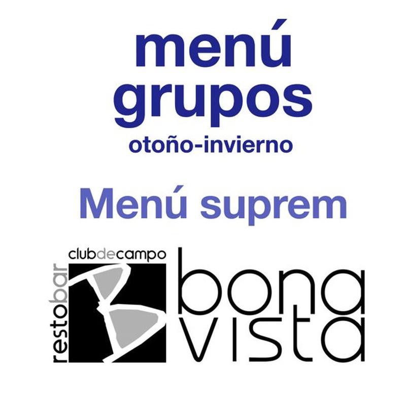 Menú Suprem: Carta y Menús de Restaurante Bonavista