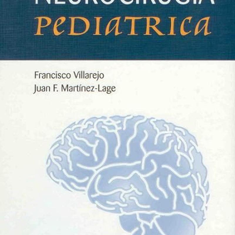 Neurocirugía Pediátrica: Especialidades y publicaciones de Doctor Villarejo